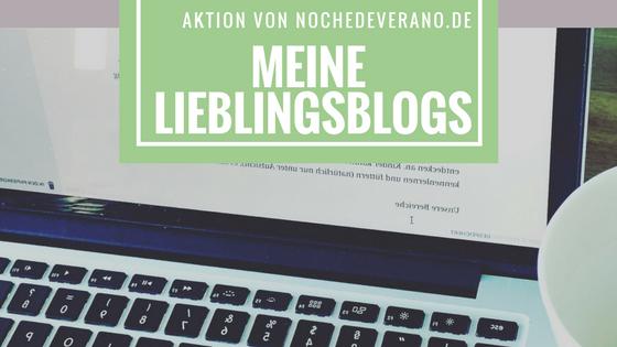 Meine Lieblingsblogs Aktion von Nochdeveranto