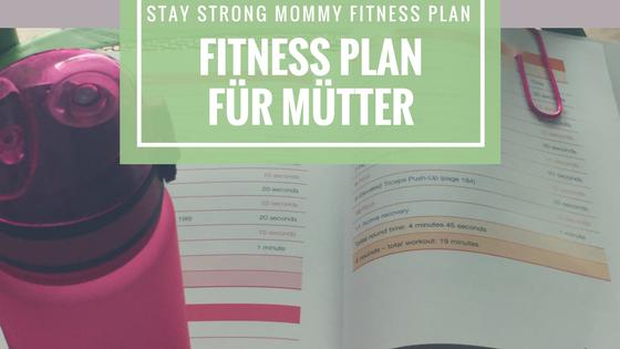 Fitness Plan für Mütter - Sport mit Baby