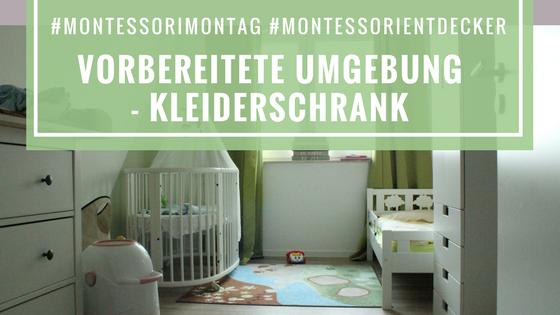 #Montessorimontag - Vorbereitete Umgebung Kleiderschrank