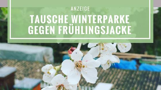 Titelbild zum Blogbeitrag Tausche Winterparka gegen Frühlingsjacke